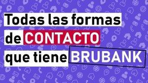 Contacto, contactar, ayuda, email. mensaje, chat brubank