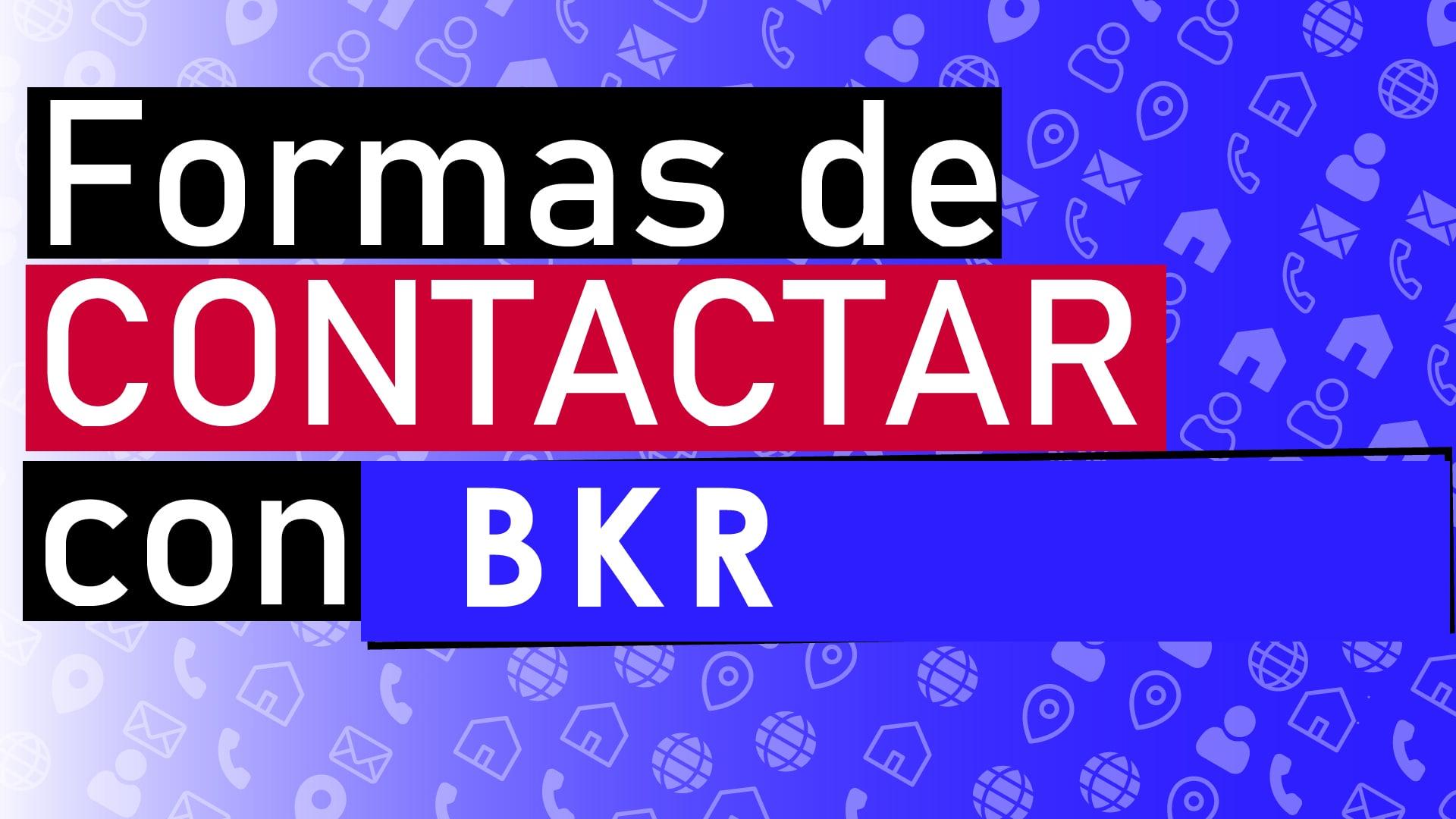 comunicarse con BKR
