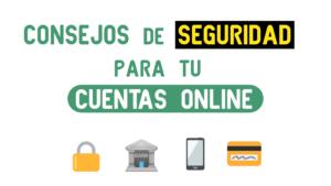 Consejos de seguridad bancaria online