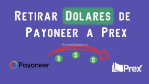 Pasar dolares de payoneer a prex