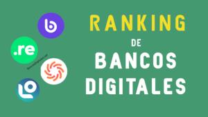 Ranking de bancos digitales en argentina